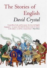 The stories of English, by David Crystal