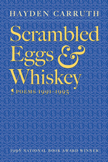 Cover of Hayden Carruth's Scrambled Eggs & Whiskey
